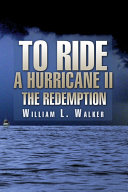 To Ride a Hurricane II: The Redemption