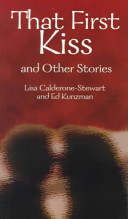 That First Kiss and Other Stories