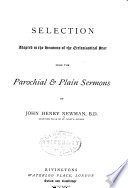 Selection Adapted To The Seasons Of The Ecclesiastical Year From The Parochial Plain Sermons Of John Henry Newman
