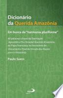 Dicionário da Querida Amazônia