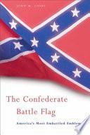 The Confederate Battle Flag