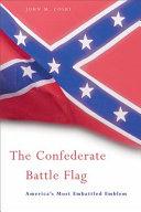 The Confederate Battle Flag [Pdf/ePub] eBook