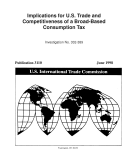 Implications for U S  Trade and Competitiveness of a Broad Based Consumption Tax  Inv  332 389