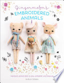 Gingermelon s Embroidered Animals Book