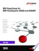 IBM HyperSwap for IBM FlashSystem A9000 and A9000R