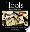 Tools Rare and Ingenious