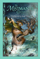 The Mistmantle Chronicles, Book Five: Urchin and the Rage Tide image