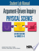 Student Lab Manual for Argument Driven Inquiry in Physical Science