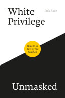 White Privilege Unmasked Pdf/ePub eBook