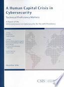 A Human Capital Crisis In Cybersecurity