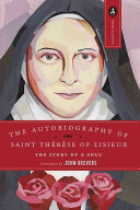 The Autobiography of St. Thérèse of Lisieux