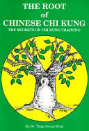 The Root of Chinese Chi Kung