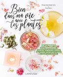 Bien dans ma vie avec les plantes [Pdf/ePub] eBook