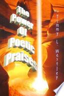 The Power of Poetic Praises