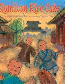 The Runaway Rice Cake