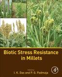 Biotic Stress Resistance in Millets
