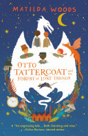 Otto Tattercoat and the Forest of Lost Things Pdf/ePub eBook