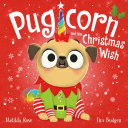 Pugicorn and the Christmas Wish Pdf