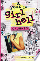 A Year In Girl Hell Crushed