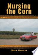 Nursing the Corn