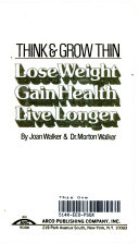 Lose Weight  Gain Health  Live Longer Book