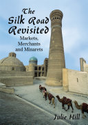 The Silk Road Revisited Book