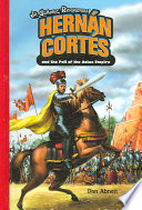 Hern N Cort S And The Fall Of The Aztec Empire