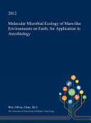 Molecular Microbial Ecology of Mars-Like Environments on Earth, for Application in Astrobiology