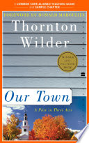 A Teacher s Guide to Our Town