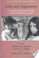 Girls and Aggression, Contributing Factors and Intervention Principles by Harold Mytum PDF