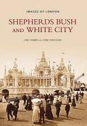 Shepherds Bush and White City