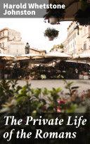 The Private Life of the Romans [Pdf/ePub] eBook