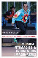 Musical Intimacies and Indigenous Imaginaries Pdf/ePub eBook