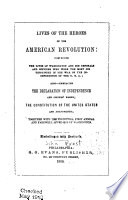 Lives of the Heroes of the American Revolution Book PDF