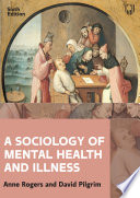 A Sociology of Mental Health and Illness 6e