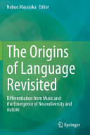 The Origins of Language Revisited Book