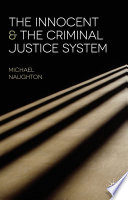 The Innocent and the Criminal Justice System