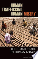 Human Trafficking  Human Misery