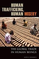 Human Trafficking, Human Misery