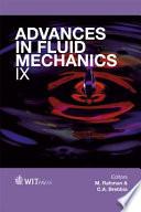 Advances in Fluid Mechanics IX