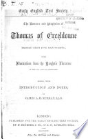 The Romance and Prophecies of Thomas of Erceldoune, Printed from Five Manuscripts