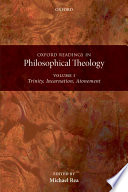 Oxford Readings in Philosophical Theology: Volume 1