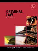 Criminal Lawcards 6/e