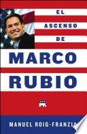 El Ascenso de Marco Rubio