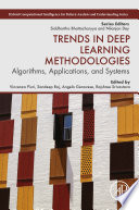 Trends in Deep Learning Methodologies