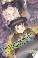 Death March to the Parallel World Rhapsody  Vol  12  light novel
