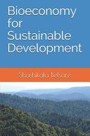 Bioeconomy for Sustainable Development Book