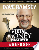 The Total Money Makeover Workbook  Classic Edition Book