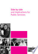 Side by Side and Implications for Public Services