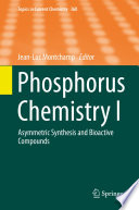 Phosphorus Chemistry I